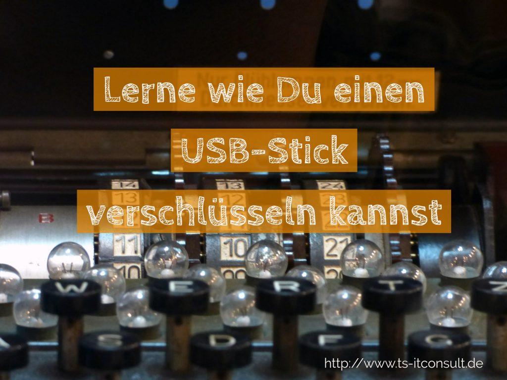 USB Stick verschlüsseln