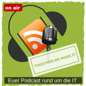 Together we make IT Podcast