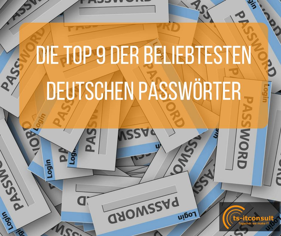 Die Top 9 der beliebtesten deutschen Passwörter